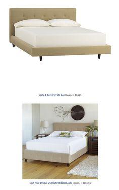 COPY CAT CHIC FIND: Crate & Barrel's Tate Bed VS Cost Plus' Draper Upholstered Headboard