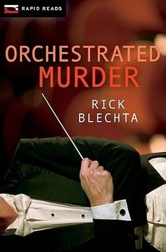 Orchestrated Murder  By Rick Blechta