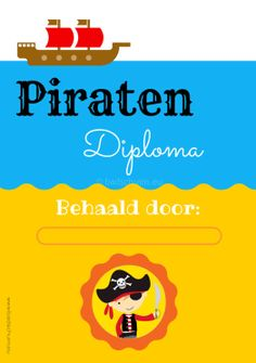 Piraten diploma jongen gratis download I Creatief lifestyle blog Badschuim Pirate Birthday, Boy Birthday, Birthday Parties, Birthday Ideas, Happy Halloween, Halloween Party, Road Trip Activities, Activity Bags, What Book
