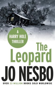 The Leopard: A Harry Hole thriller (Oslo Sequence 6) eBook: Jo Nesbo, Don Bartlett: Amazon.co.uk: Kindle Store