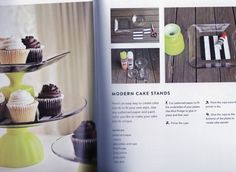 DIY cupcake stand. Source: A Beautiful Mess Happy Homemade Home by Elsie Larson & Emma Chapman, photography by Jenny Kraemer