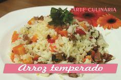 Arte'Culinária-Por Tata Pereira: Arroz temperado