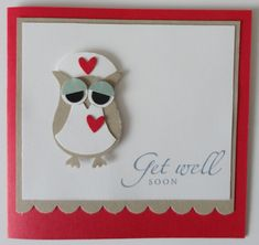 Get Well Card - awesome Stampin Up Owl Punch! Owl Punch Cards, Stampin Up Karten, Owl Card, Wedding Card Templates, Stamping Up Cards, Get Well Cards, Sympathy Cards, Card Tags, Creative Cards