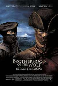 Brotherhood of the Wolf-Great foreign film.