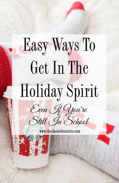 7 Easy Ways to Get Into the Holiday Spirit (Even If You're Still in School)   http://www.hercampus.com/life/7-easy-ways-get-holiday-spirit-even-if-youre-still-school