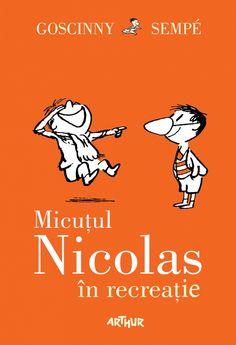 Micuțul Nicolas în recreație - http://www.editura-arthur.ro/carte/micutul-nicolas-in-recreatie