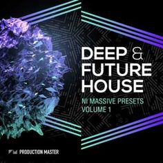 Deep and Future House NI Massive Presets Vol.1 AiFF NMSV, Presets, NMSV, NI Massive Presets, NI Massive, NI, Massive, House, Future House, Future, Deep House, Deep, Aiff, Magesy.be