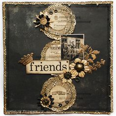 Friends - Scrapbook.com