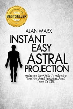 Instant Easy Astral Projection contains all the information you will need to experience your first Astral Projection, Astral Travel or Out Of Body experience (OBE). This concise, easily digestible … Astral Plane, Out Of Body, Learn To Meditate, Astral Projection, Daily Meditation, Lucid Dreaming, Subconscious Mind, Inspirational Books, Psychic Abilities