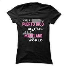 PUERTO RICO girl in MARYLAND world - #blank t shirts #capri shorts. GET YOURS => https://www.sunfrog.com/States/PUERTO-RICO-girl-in-MARYLAND-w-Black-Ladies.html?60505
