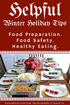 Helpful winter holiday tips: Food Preparation. Food Safety. Healthy Eating.