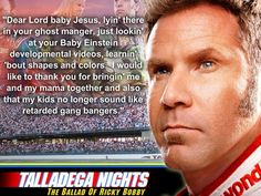 Talladega Nights- the bout of Rickey Bobby Kylo Ren Quotes, Bane Quotes, Movie Memes, Funny Movies, Good Movies, Awesome Movies, Tv Show Quotes, Movie Quotes, Talladega Nights Quotes