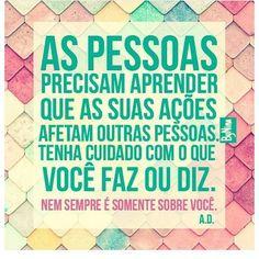 """""""Nem sempre é somente sobre você"""". #autordesconhecido #frases #pessoas #pensenisso"""