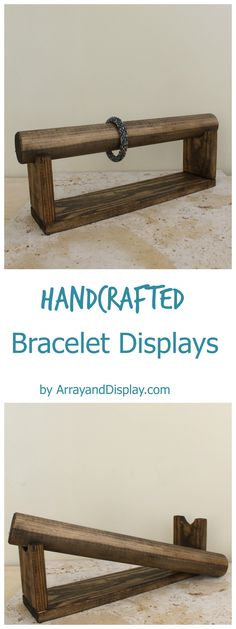 Handcrafted bracelet display with a removable display bar.  Made of solid wood and available in several color options.  Made in the USA