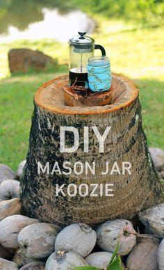 DIY mason jar koozie. http://blog.swell.com/DIY-Mason-Jar-Koozie
