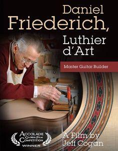 Daniel Friederich Luthier d' Art Master Guitar Builder