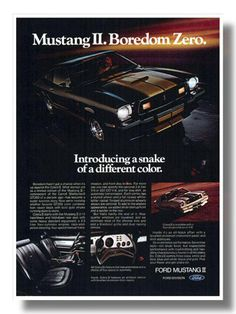 1974-1978 Mustang Ads - my Dad has a blue and white one! One bad ass little car!