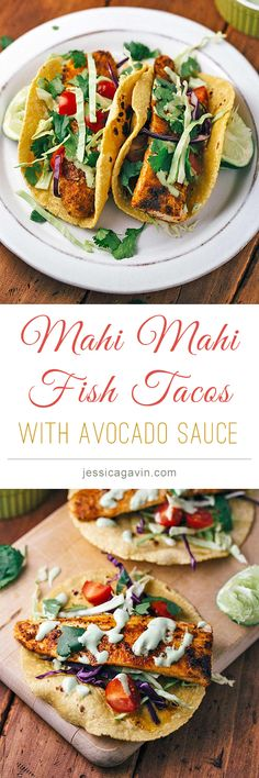 Blackened Mahi Mahi Fish Tacos with Avocado Lime Sauce | jessicagavin.com #tacotuesday