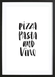 Americanflat ''Pizza Pasta and Vino'' Framed Wall Art, Multicolor Food Quotes, Daily Quotes, Pizza Quotes, Lettering, Typography Prints, Typography Quotes, Pizza Y Vino, Pizza Pizza, Frames On Wall