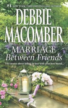 Buy Marriage Between Friends by Debbie Macomber at Mighty Ape NZ. First comes friendship. Back in high school, Maggie Kingsbury and Glenn Lambert were close friends. But after that, life took them in different dir. Good Books, Books To Read, Find A Husband, Debbie Macomber, Between Friends, Thing 1, Reading Challenge, Love Reading, Reading Nooks