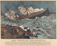 Currier & Ives - Wreck of the Atlantic c1873