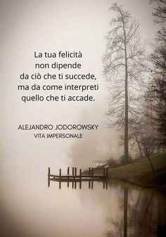 💕💕💕 Italian Quotes, Sentence Writing, Osho, Positive Vibes, Cool Words, The Dreamers, Me Quotes, Mindfulness, Inspirational Quotes