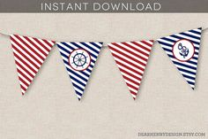 Nautical Banner, INSTANT DOWNLOAD PRINTABLE Nautical Birthday Party Banner, Nautical Anchor Banner, Bunting Banner, Flags, Red White Blue