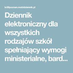 Dziennik elektroniczny dla wszystkich rodzajów szkół spełniający wymogi ministerialne, bardzo mocno dostosowany do specyfiki polskiej szkoły