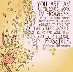 You're capable of being far more than you ever thought possible