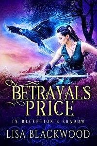 Weekly Fantasy Fix: Betrayal's Price (In Deception's Shadow Book 1)