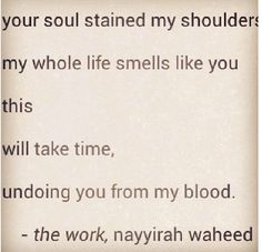 Nayyirah Waheed just WOW <3