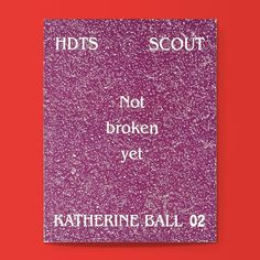 Not broken yet (High Desert Test Sites 02) / Available at www.draw-down.com / American artist Katherine Ball whose artistic practice finds its roots in ecological activism social engagement and pluriversal counter-hegemony produced this slim volume after her 2014 artist residency at High Desert Test Sites in Joshua Tree California. Its contentseight interviewsserve as a contemporary oral history of the Mohave Desert. Includes interviews with graphic designer John Young; biologist Kelly…