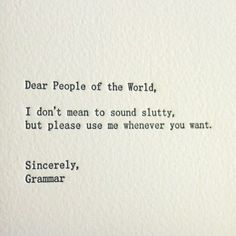 Correct grammar is SEXY.