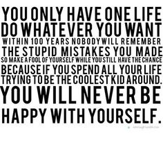 You only have one life...