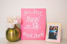 Pink The Best Things In Life Aren't Things Canvas Painting by SimplyJessicaMarie, $40.00