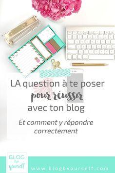 Pour réussir avec son blog et sur les réseaux sociaux, il y a une bonne questions à se poser pour faire les bons choix. Découvre laquelle...