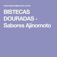 BISTECAS DOURADAS - Sabores Ajinomoto