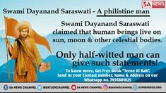 😊 The Big Joke 👇 That human beings live on sun, moon and other celestial bodies. Anyone else who believes . No bcoz everybody knows. Indian Saints, Big Joke, Shri Guru Granth Sahib, Sa News, Gita Quotes, Friday Feeling, History Facts, Ganesh, Tv