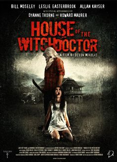 Poster for the film House of the Witchdoctor. You can read a review for this film and more at HorrorTalk.com.