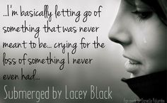Submerged (Bound Together Lacey Black, First Night, Teaser, Crying, Meant To Be, Author, Let It Be, My Love, Reading