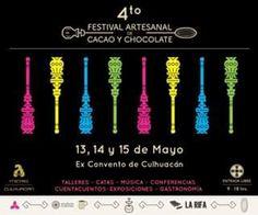 #CacaoParaTodos 4to Festival Artesanal de Cacao y Chocolate Museo Ex Convento de Culhuacán