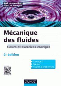 Sakir Amiroudine et Jean-Luc Battaglia - Mécanique des fluides. - Agrandir l'image