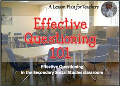 Effective Questioning in the Secondary Classroom