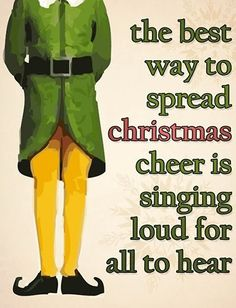 the best way to spread christmas cheer is singing loud for all to hear the best. the best way to spread christmas cheer is singing loud for all to hear the best… the best way t Christmas Style, Christmas Time Is Here, Merry Little Christmas, Noel Christmas, Christmas Movies, Christmas Humor, Winter Christmas, All Things Christmas, Christmas Ideas