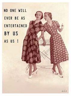 ¡Nadie es tan entretenido como nosotros, que nosotros!