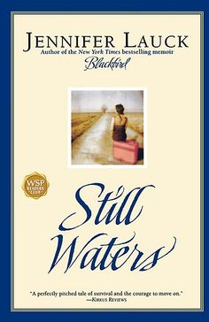 Still Waters by Jennifer Lauck at Sony Reader Store