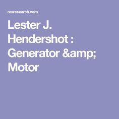 Lester J. Hendershot : Generator & Motor