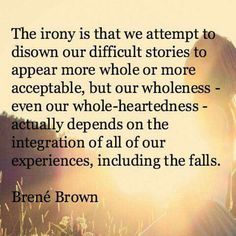Yes 🙌 you gotta own it. Also, if you aren't familiar with Brene Brown, she's amazing. Great Quotes, Quotes To Live By, Inspirational Quotes, Wisdom Quotes, Life Story Quotes, Empathy Quotes, Happiness Quotes, Attitude Quotes, Quotes Quotes