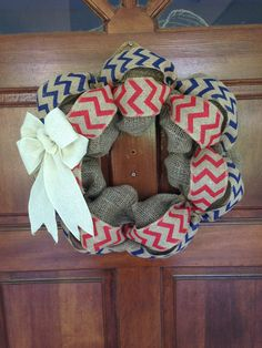 Red White and Blue burlap wreath - Chevron wreath - 4th of July - Memorial day - Veteran's day - Patriotic - USA - America - Rustic by ChaoticCurwhibbles on Etsy https://www.etsy.com/listing/293535941/red-white-and-blue-burlap-wreath-chevron