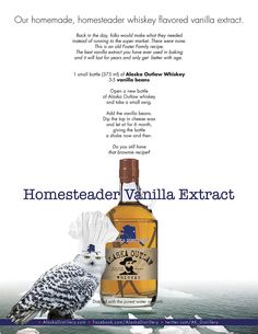 Homemade Vanilla Extract. Alaska Style. Everything is better when you make it at home and you make it with love.